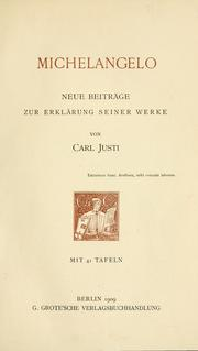 Cover of: Michelangelo | Justi, Karl