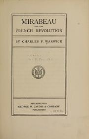 Cover of: Mirabeau and the French revolution | Charles F. Warwick
