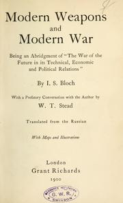 Cover of: Modern weapons and modern war
