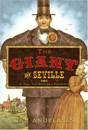 "Cover of: The giant of Seville: A ""Tall"" Tale Based on a True Story"