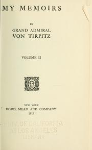 My memoirs by Alfred von Tirpitz