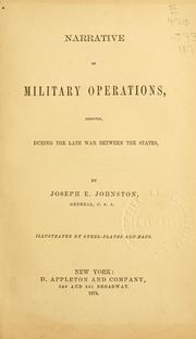 Cover of: Narrative of military operations | Joseph E. Johnston