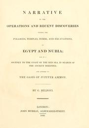 Cover of: Narrative of the operations and recent discoveries within the pyramids, temples, tombs, and excavations, in Egypt and Nubia | Giovanni Battista Belzoni