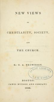 Cover of: New Views Of Christianity, Society And The Church