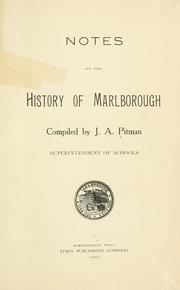 Cover of: Notes on the history of Marlborough | Pitman, Joseph Asbury