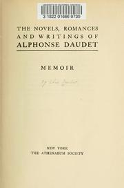 Cover of: The novels, romances and writings of Alphonse Daudet
