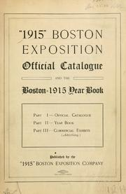 Cover of: Official catalogue and the Boston 1915 year book ... | Exposition (1915 Boston, Mass.)