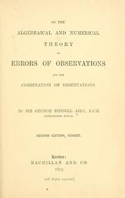 Cover of: On the algebraical and numerical theory of errors of observations and the combination of observations