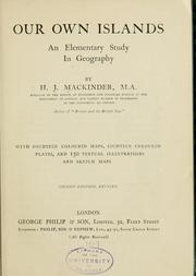 Cover of: Our own islands; an elementary study in geography. | Halford John Mackinder