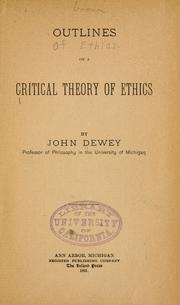 Cover of: Outlines of a critical theory of ethics