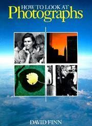 Cover of: How to look at photographs | David Finn