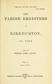 Cover of: The parish registers of Kirkburton, Co. York. by Kirkburton, Eng. (Parish)