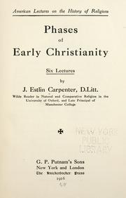 Cover of: Phases of early Christianity, six lectures