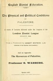 Cover of: The Physical and political conditions of Palestine |