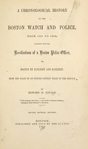 Cover of: Police records and recollections, or, Boston by daylight and gaslight | Savage, Edward H.