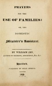 Cover of: Prayers for the use of families; or, The domestic minister's assistant