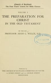 Cover of: The preparation for Christ in the Old Testament
