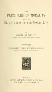 Cover of: The principles of morality and the departments of the moral life