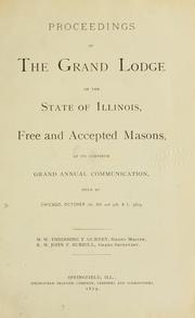Cover of: Proceedings of the Grand Lodge of the State of Illinois Ancient Free and Accepted Masons. | Freemasons. Grand Lodge of Illinois.