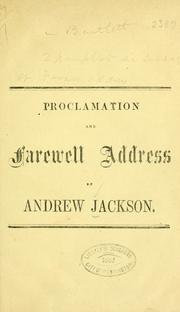 Cover of: Proclamation of Andrew Jackson, President of the United States, to the people of South Carolina, December 10, 1832