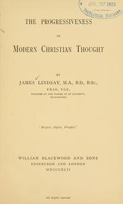 Cover of: The progressiveness of modern Christian thought