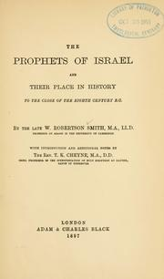 Cover of: The prophets of Israel and their place in history to the close of the eighth century B.C
