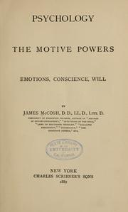 Cover of: Psychology, the motive powers | McCosh, James