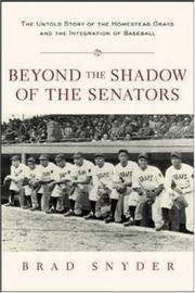 Cover of: Beyond the Shadow of the Senators  | Brad Snyder