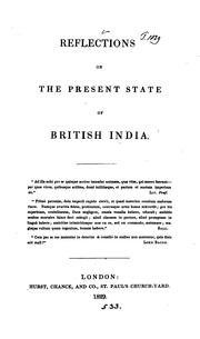 Cover of: Reflections on the present state of British India ..