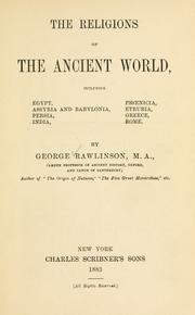 The religions of the ancient world by Rawlinson, George