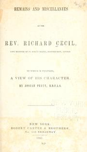 Cover of: Remains and miscellanies of the Rev. R. Cecil