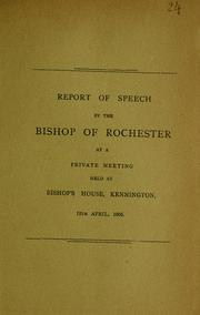Cover of: Report of speech | Church of England. Diocese of Rochester. Bishop (1895-1911 : Talbot)