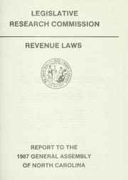 Cover of: Revenue laws | North Carolina. General Assembly. Legislative Research Commission.