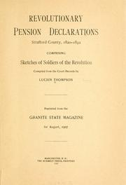 Cover of: Revolutionary pension declarations, Strafford County, 1820-1832 | Lucien Thompson