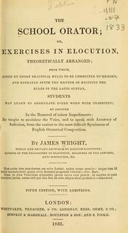 Cover of: The school orator, or, Excercises in elocution