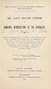 Cover of: Second letter on Dawson's introduction to the Federalist ..