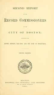 Cover of: Second report of the record commissioners of the city of Boston | Boston (Mass.). Record Commissioners.