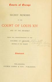 Cover of: Secret memoirs of the court of Louis XIV