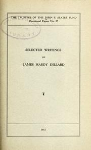 Cover of: Selected writings of James Hardy Dillard