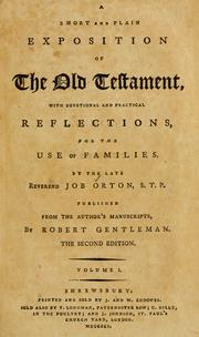 Cover of: A short and plain exposition of the Old Testament | Job Orton