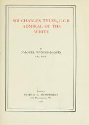 Cover of: Sir Charles Tyler, G.C.B., admiral of the White | Windham Henry Wyndham-Quin