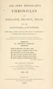 Cover of: Sir John Froissart's chronicles of England, France, Spain, and the adjoining countries