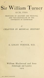 Cover of: Sir William Turner ... a chapter in medical history