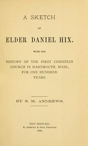 Cover of: A sketch of Elder Daniel Hix | Stephen M. Andrews