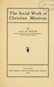 Cover of: social work of Christian missions | Alva W. Taylor