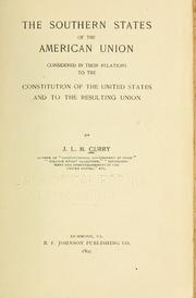The southern states of the American Union by J. L. M. Curry