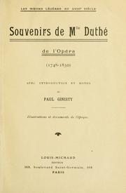 Cover of: Souvenirs de Mlle Duth© de l'op©ra, 1748-1830: Avec introd. et notes de Paul Ginisty.