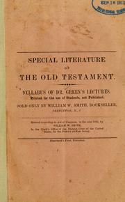 Cover of: Special literature of the Old Testament: syllabus of Dr. Green's lectures