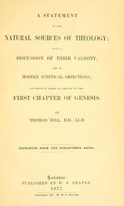 Cover of: A statement of the natural sources of theology | Thomas Hill