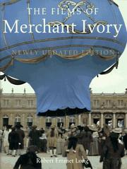 Cover of: The films of Merchant Ivory | Robert Emmet Long